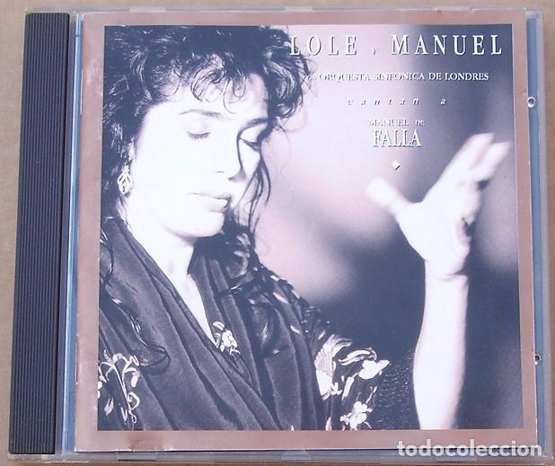 LOLE Y MANUEL - CANTAN A M. DE FALLA (CD) 1992 - 17 TEMAS - ORQUESTA SINFONICA DE LONDRES (Música - CD's Flamenco, Canción española y Cuplé)
