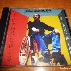 CDs de Música: VICTOR URIS DE LADO A LADO CD ALBUM 2002 PAU DONES JARABE DE PALO CONTIENE 11 TEMAS. Lote 100394499