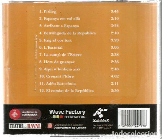 CDs de Música: CD GOODBYE BARCELONA ( UNA PRODUCCIO DEL TEATRE DEL RAVAL ) LES CANÇONS MUSICAL SOBRE LA REPUBLICA - Foto 2 - 100512431