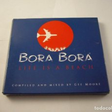 CDs de Música: BORA BORA LIFE IS A BEACH COMPILED AND MIXED BY GEE MOORE. Lote 100697811