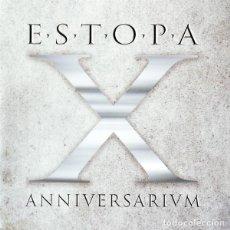 CDs de Música: ESTOPA ?– X ANNIVERSARIVM 2 CDS ¡¡¡SEALED - PRECINTADO!!!. Lote 100845011