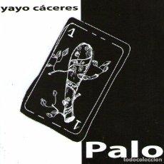 CDs de Música: YAYO CÁCERES - PALO - CD ÁLBUM - 20 TRACKS - CELCIT 2005. Lote 100886515