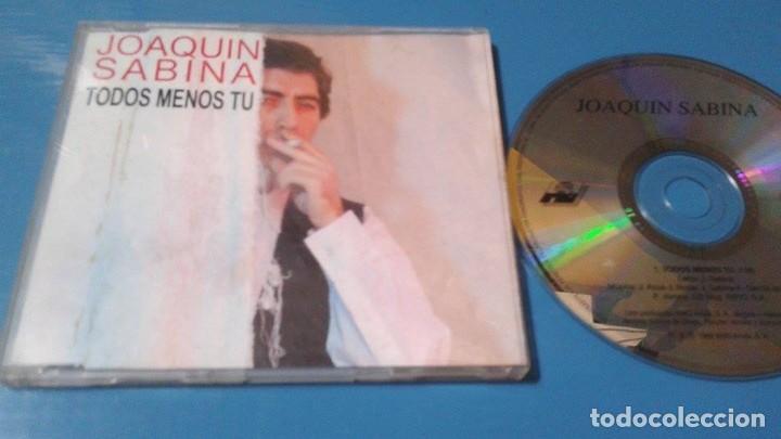 JOAQUIN SABINA TODOS MENOS TU CD SINGLE CON LA PORTADA DE PLASTICO AÑO 1992 1 TEMA PANCHO VARONA (Música - CD's Pop)