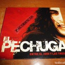 CDs de Música: EL PECHUGA ENTRE EL 2000 Y LAS TRESMIL CD DIGIPACK 2004 ARMANDO DE CASTRO BARON ROJO RAFAEL AMADOR. Lote 101065871