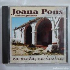 CDs de Música: JOANA PONS AMB SES GUITARRES - CA MEVA, CA VOSTRA - CD 1995 . Lote 101096539