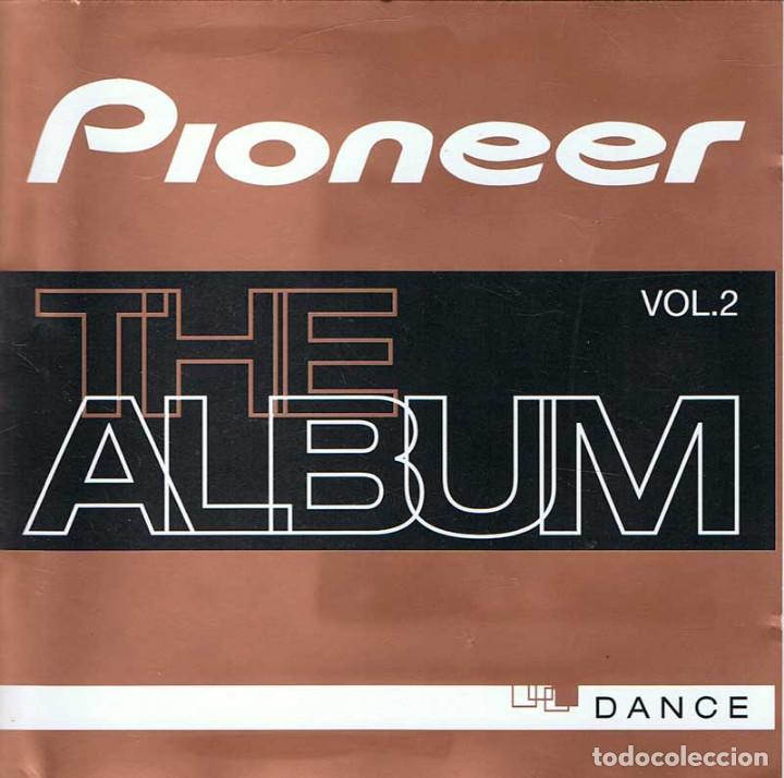 Pioneer The Album Vol 2 Dance Buy Cds Of Disco And Dance Music