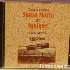 CDs de Música: SANTA MARÍA DE IQUIQUE - LUIS ADVIS / QUILAPAYUN - VERSIÓN ORIGINAL DE 1970. CD. Lote 101123899