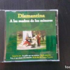 CDs de Música: CD DIAMANTINA A LAS MADRES DE LOS MINEROS ASTURIAS TRADICIONAL FOLKLORE. Lote 101127391