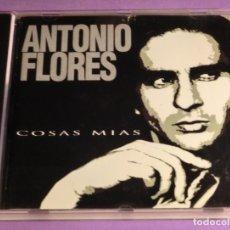 CDs de Música: ANTONIO FLORES - COSAS MIAS : ESTADO CD ***PERFECTO ESTADO***. Lote 268945614