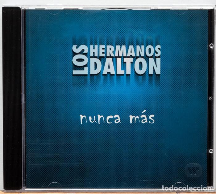 LOS HERMANOS DALTON / NUNCA MAS (PROMO) (Música - CD's Rock)
