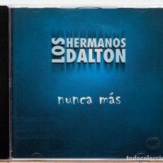 CDs de Música: LOS HERMANOS DALTON / NUNCA MAS (PROMO). Lote 101169451