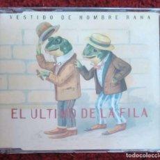 CDs de Música: EL ULTIMO DE LA FILA (VESTIDO DE HOMBRE RANA + QUE BIEN HUELEN LOS PINOS) CD SINGLE 1996. Lote 101639823