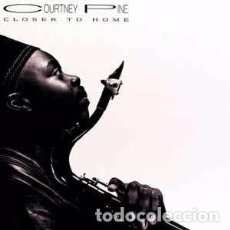 CDs de Música: COURTNEY PINE - CLOSER TO HOME (CD, ALBUM) . Lote 101792039