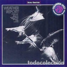 CDs de Música: WEATHER REPORT - WEATHER REPORT (CD, ALBUM, RE, RM. Lote 101797107