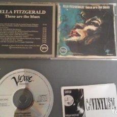 CDs de Música: ELLA FITZGERALD - THESE ARE THE BLUES (CD) VERVE RECORDS 840 826-2. Lote 102077379