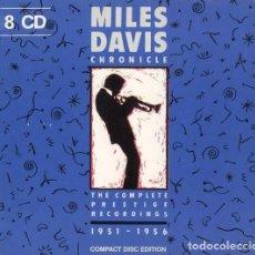CDs de Música: MILES DAVIS - CHRONICLE: THE COMPLETE PRESTIGE RECORDINGS 1951–1956 - 8XCDS. Lote 102229839