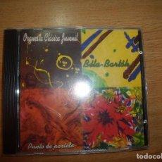 CDs de Música: CD BÉLA-BARTOK - ORQUESTA CLÁSICA JUVENIL- PUNTO DE PARTIDA. Lote 102554531