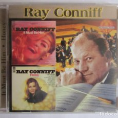 CDs de Música: RAY CONNIFF - IT MUST BE HIM/HONEY (2 ORIGINAL LP'S ON 1 CD) USA CD. Lote 102782207