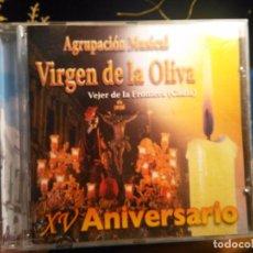 CDs de Música: CD SEMANA SANTA AGRUPACION MUSICAL VIRGEN DE LA OLIVA VERJER DE LA FRONTERA CADIZ XV ANIVERSARIO. Lote 102813355