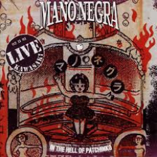 CDs de Música: IN THE HELL OF PATCHINKO - MANO NEGRA. Lote 102996680