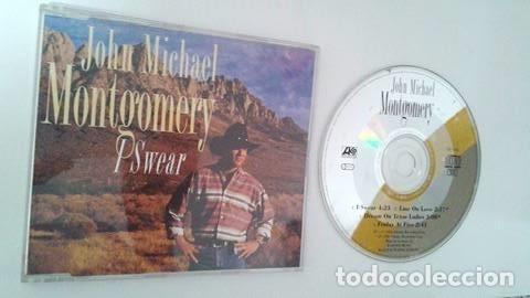 JOHN MICHAEL MONTGOMERY / I SWEAR - LINE ON LOVE - DREAM ON TEXAS LADIES  (CD SINGLE 1994)