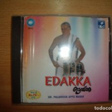 CDs de Música: CD EDAKKA - SRI. PALLAVOOR APPU MARAR. Lote 103342903