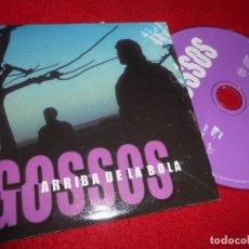 CDs de Música: GOSSOS ARRIBA DE LA BOLA CD SINGLE 2000 PROMO CATALÁ. Lote 103382803