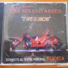 CDs de Música: CD JOANA PONS AMB SES GUITARRES - EN DIRECTE AL TEATRE PRINCIPAL MENORCA (3U). Lote 103390211