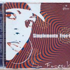 CDs de Música: LA FRES-K / SIMPLEMENTE FRES-K. Lote 103445131