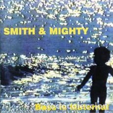 CDs de Música: SMITH & MIGHTY - BASS IS MATERNAL (CD, ALBUM) . Lote 103658607