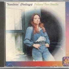 CDs de Música: PALOMA SAN BASILIO CD SOMBRAS (FEELINGS) 1994 HISPAVOX. Lote 103697407