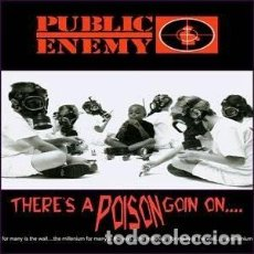 CDs de Música: PUBLIC ENEMY THERE'S A POISON GOIN ON..... Lote 103711603