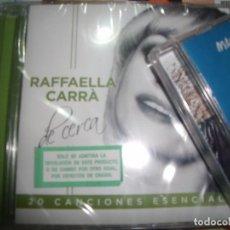 CDs de Música: CD RAFFAELLA CARRÁ - DE CERCA (SELLADO, 2015). Lote 103722915