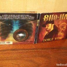 CDs de Música: SHO - HAI - DOBLE VIDA - CD DIGIPACK CON LIBRETO . Lote 103839027
