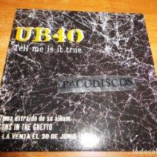 CDs de Música: UB 40 TELL ME IS IT TRUE CD SINGLE PROMO ESPAÑA DEL AÑO 1997 PORTADA DE CARTON 1 TEMA UB40. Lote 103864163