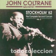 CDs de Música: JOHN COLTRANE QUARTET – STOCKHOLM '62 THE COMPLETE SECOND CONCERT VOL. 2 . Lote 103999775