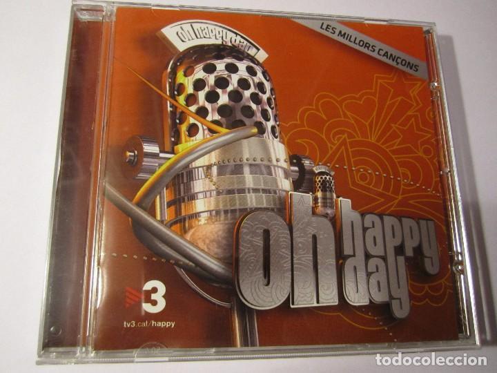 CD OH HAPPY DAY PROGRAMA TV3 LES MILLORS CANÇONS AÑO 2013 (Música - CD's Jazz, Blues, Soul y Gospel)