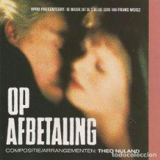 CDs de Música: OP AFBETALING / THEO NIJLAND CD BSO - NETHERLANDS. Lote 104241747