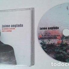 CD de Música: JAIME ANGLADA / MI ÚLTIMA CANCIÓN - SIN TI, CONTIGO (CD SINGLE) PROMO PARA RADIOS. Lote 194648560