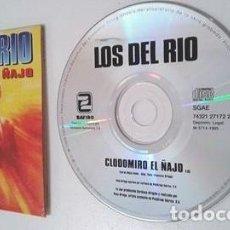 CDs de Música: CDSINGLE CARTON - LOS DEL RIO - CLODOMIRO EL ÑAJO PROMO PARA RADIOS CASI SIN USO. Lote 104308071