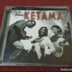 CDs de Música: CD KETAMA TOMA KETAMA . Lote 104310395