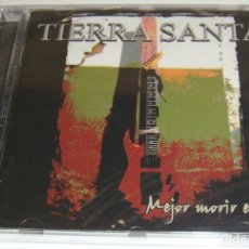 CDs de Música: CD - TIERRA SANTA - MEJOR MORIR EN PIE - NUEVO Y PRECINTADO - TIERRA SANTA. Lote 104362263