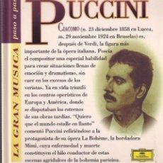 CDs de Música: PUCCINI - LA GRAN MÚSICA PASO A PASO - CD DEUTSCHE GRAMMOPHON/CLUB I. DEL LIBRO 1995. Lote 104920103