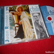 CDs de Música: CHILI JUAN RAMON Y YO CD 2001 SEVILLA JUAN RAMON JIMENEZ POETA. Lote 104939223