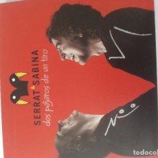 CDs de Música: DOS PAJAROS DE UN TIRO ( CD+DVD ) .SERRAT Y SABINA.. Lote 104979335