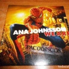 CDs de Música: ANA JOHNSSON WE ARE BANDA SONORA SPIDERMAN 2 CD SINGLE PROMO 2004 AUSTRIA CARTON 2 TEMAS. Lote 104984431