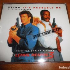 CDs de Música: STING & ERIC CLAPTON IT´S PROBABLY ME BANDA SONORA LETHAL WEAPON 3 ARMA LETAL 3 CD SINGLE THE POLICE. Lote 105023107