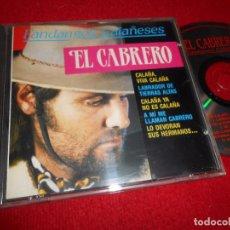 CDs de Música: EL CABRERO FANDANGOS CALAÑESES CD 1994 DIGITAL MATCH/DIVUCSA. Lote 105109519