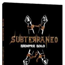 CDs de Música: SUBTERRANEO - SIEMPRE SOLO - CD+DVD. Lote 211497919
