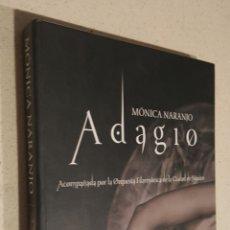 CDs de Música: MONICA NARANJO - ADAGIO - ED ESPECIAL - LIBRO CD Y DVD. Lote 105603902